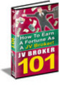 Thumbnail JV Broker 101 How To Earn A Fortune As A JV Broker